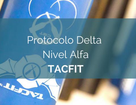 protocolo delta nivel alfa tacfit